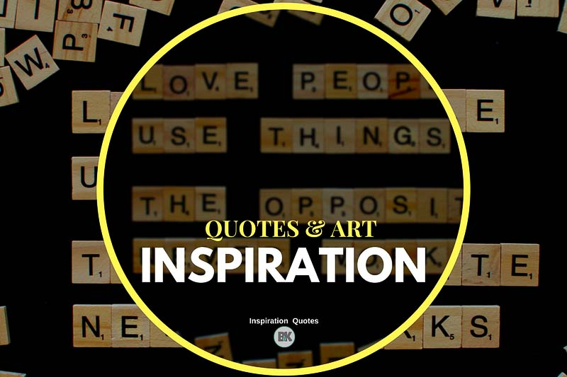 58 Inspirational Quotes (Spark Excitement for the Moment ...