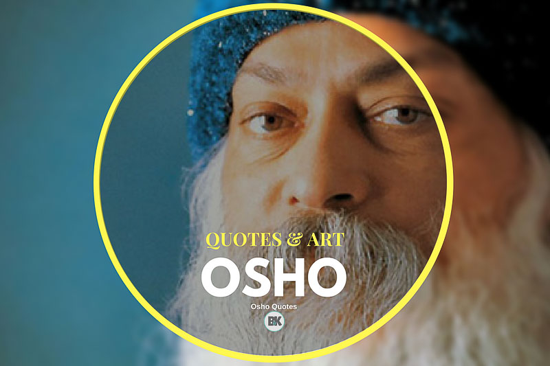 104 Osho Quotes The Road To Happiness Love Truth Bk Mag